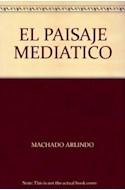 Papel PAISAJE MEDIATICO (2 EDICION)