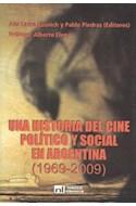 Papel UNA HISTORIA DEL CINE POLITICO Y SOCIAL EN ARGENTINA (TOMO 2) [1969-2009]