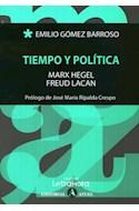 Papel TIEMPO Y POLITICA (COLECCION LETRAHORA)