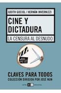 Papel CINE Y DICTADURA LA CENSURA AL DESNUDO (COLECCION CLAVES PARA TODOS)