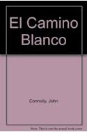 Papel CAMINO BLANCO (COLECCION ANDANZAS)