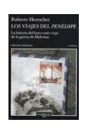 Papel VIAJES DEL PENELOPE LOS LA HISTORIA DEL BARCO MAS VIEJO  (COLECCION ANDANZAS)