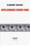 Papel REFLEXIONES SOBRE CINE (COLECCION TEORIA Y ENSAYO)