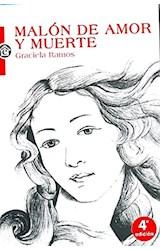 Papel MALON DE AMOR Y MUERTE (4 EDICION)
