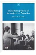 Papel CIUDADANIA POLITICA DE LAS MUJERES EN ARGENTINA (LA ARGENTINA PERONISTA POLITICA SINDICALISMO 3)