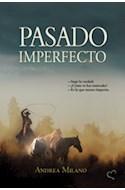 Papel PASADO IMPERFECTO (2 EDICION)