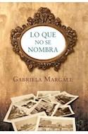 Papel LO QUE NO SE NOMBRA (3 EDICION)