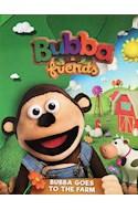 Papel BUBBA GOES TO THE FARM (BUBBA & FRIENDS) (CARTONE)