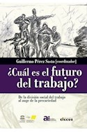 Papel CUAL ES EL FUTURO DEL TRABAJO