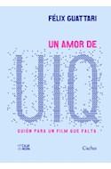 Papel UN AMOR DE UIQ GUION PARA UN FILM QUE FALTA (RUSTICO)