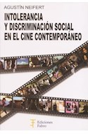 Papel INTOLERANCIA Y DISCRIMINACION SOCIAL EN EL CINE CONTEMPORANEO (RUSTICA)