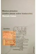 Papel MUSICA PROSAICA CUATRO PIEZAS SOBRE TRADUCCION (SERIE APOSTILLAS) (RUSTICA)