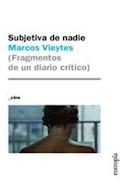 Papel SUBJETIVA DE NADIE FRAGMENTOS DE UN DIARIO CRITICO (COLECCION CINE)