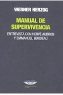 Papel MANUAL DE SUPERVIVENCIA ENTREVISTA CON HERVE AUBRON Y EMMANUEL BURDEAU (RUSTICA)