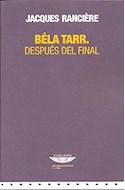 Papel BELA TARR DESPUES DEL FINAL (COLECCION EXTRATERRITORIAL  / CINE)