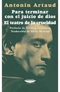 Papel PARA TERMINAR CON EL JUICIO DE DIOS / TEATRO DE LA CRUELDAD (COLECCION EXTRATERRITORIAL)