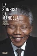 Papel SONRISA DE MANDELA (COLECCION DEBATE BIOGRAFIA)
