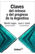 Papel CLAVES DEL RETRASO Y DEL PROGRESO DE LA ARGENTINA (RUSTICA)