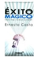Papel EXITO MAGICO PARECE UN MILAGRO PERO SIEMPRE HAY UN SECRETO (COLECCION MANAGMENT)