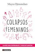 Papel COLAPSOS FEMENINOS CLAVES PARA SUPERARLOS Y VIVIR EN PLENITUD
