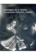 Papel ESTRATEGIAS DE LA MIRADA ANNEMAIRE HEINRICH INEDITA (ILUSTRADO) (RUSTICO)