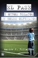 Papel PASE Y OTROS RELATOS DE GOLES OLVIDADOS