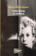 Papel INDIA SONG / LA MUSICA (EXTRATERRITORIAL)