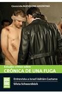 Papel ESTUDIO CRITICO SOBRE CRONICA DE UNA FUGA (COLECCION NUEVO CINE ARGENTINO) (RUSTICA)