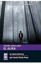 Papel ESTUDIO CRITICO SOBRE EL AURA (DE FABIAN BIELINSKY)