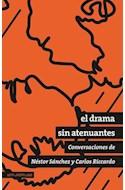 Papel DRAMA SIN ATENUANTES CONVERSACIONES DE NESTOR SANCHEZ Y CARLOS RICCARDO