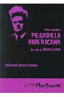 Papel PESADILLA AMERICANA EL CINE DE DAVID LYNCH (RUSTICA)