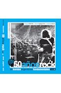 Papel 50 AÑOS ROCK (50 BANDAS ARGENTINAS FUNDAMENTALES) (ILUSTRADO)