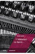 Papel Y MATARAZO NO LLAMO (SERIE FICCION)