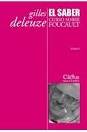 Papel SABER CURSO SOBRE FOUCAULT [TOMO 1] (SERIE CLASES)