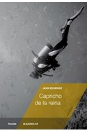 Papel CAPRICHO DE LA REINA (SERIE FICCION) (RUSTICA)