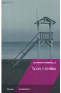 Papel TIPOS MOVILES (COLECCION FICCION) (RUSTICA)