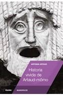 Papel HISTORIA VIVIDA DE ARTAUD MOMO (COLECCION FICCION) (RUSTICA)