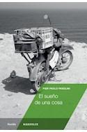 Papel SUEÑO DE UNA COSA (COLECCION FICCION)
