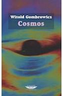 Papel COSMOS (COLECCION BIBLIOTECA GOMBROWICZ)