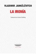 Papel IRONIA (COLECCION TEORIA Y ENSAYO)