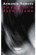 Papel TRIPTICO DARWINIANO Y OTROS RELATOS (COLECCION LATINOAMERICANA) (RUSTICO)