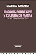 Papel ENSAYOS SOBRE CINE Y CULTURA DE MASAS ESCRITOS NORTEAMERICANOS (COLECCION CINE)