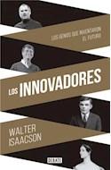 Papel INNOVADORES LOS GENIOS QUE INVENTARON EL FUTURO (COLECCION DEBATE CIENCIA)