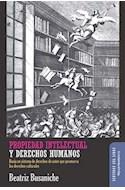 Papel PROPIEDAD INTELECTUAL Y DERECHOS HUMANOS (SENTIDOS DEL LIBRO) (RUSTICA)