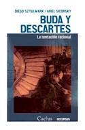 Papel BUDA Y DESCARTES LA TENTACION RACIONAL (COLECCION OCCURSUS)