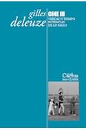 Papel CINE 3 VERDAD Y TIEMPO POTENCIAS DE LO FALSO (COLECCION CLASES 17)