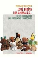 Papel QUE DIRIAN LOS ANIMALES SI LES HICIERAMOS LAS PREGUNTAS CORRECTAS (SERIE OCCURSUS 23)