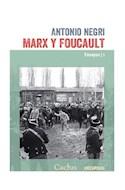 Papel MARX Y FOUCAULT ENSAYOS I