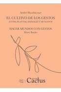 Papel CULTIVO DE LOS GESTOS ENTRE PLANTAS ANIMALES Y HUMANOS / HACER MUNDOS CON GESTOS (BOLSILLO)