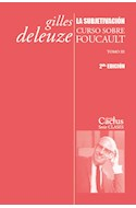 Papel SUBJETIVACION CURSO SOBRE FOUCAULT TOMO III (COLECCION CLASES 13)